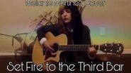 Melanie Martinez - Set Fire to the Third Bar (Cover)-0