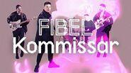 FIBEL – Kommissar (Offizielles Video)