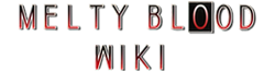 Melty Blood Wiki