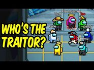 Who's the traitor? - Among Us
