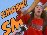 Smash Smash Smash