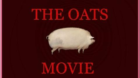 The_Oats_Movie
