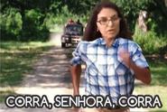 Corra, Senhora