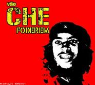 Vão se foderem Che Guevara