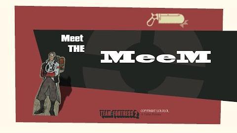 Meet The MeeM