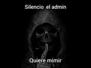 Silencio el admin quiere mimir