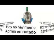 Hoy No Hay Meme Admin Emputado