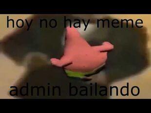 Hoy no hay meme admin bailando