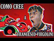 COMO CREE A FRANCESCO VIRGOLINI