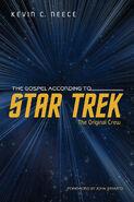 Gospel According to Star Trek Original Crew