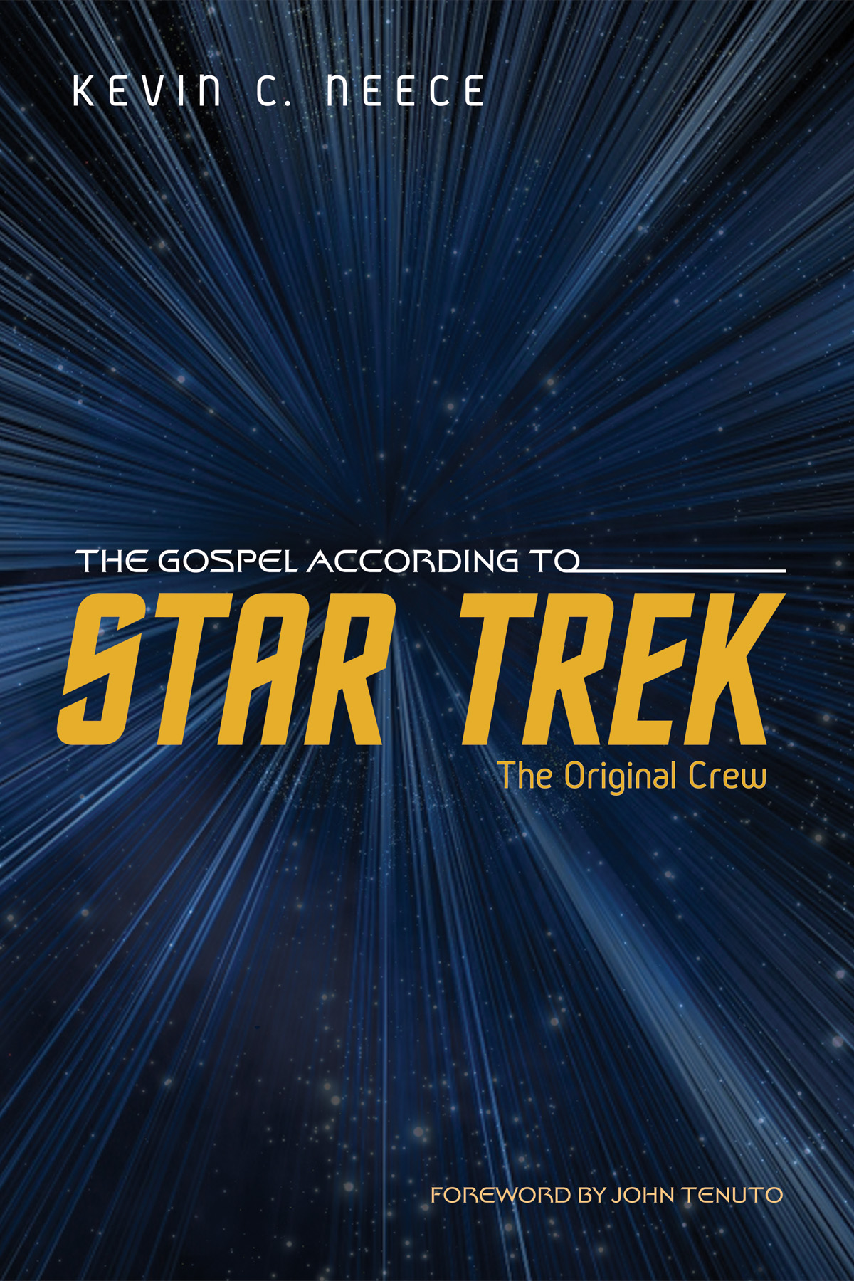 Gospel According to Star Trek Original Crew.jpg