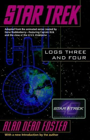 Star Trek Logs Three and Four