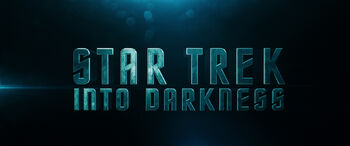 Title card for Star Trek Into Darkness