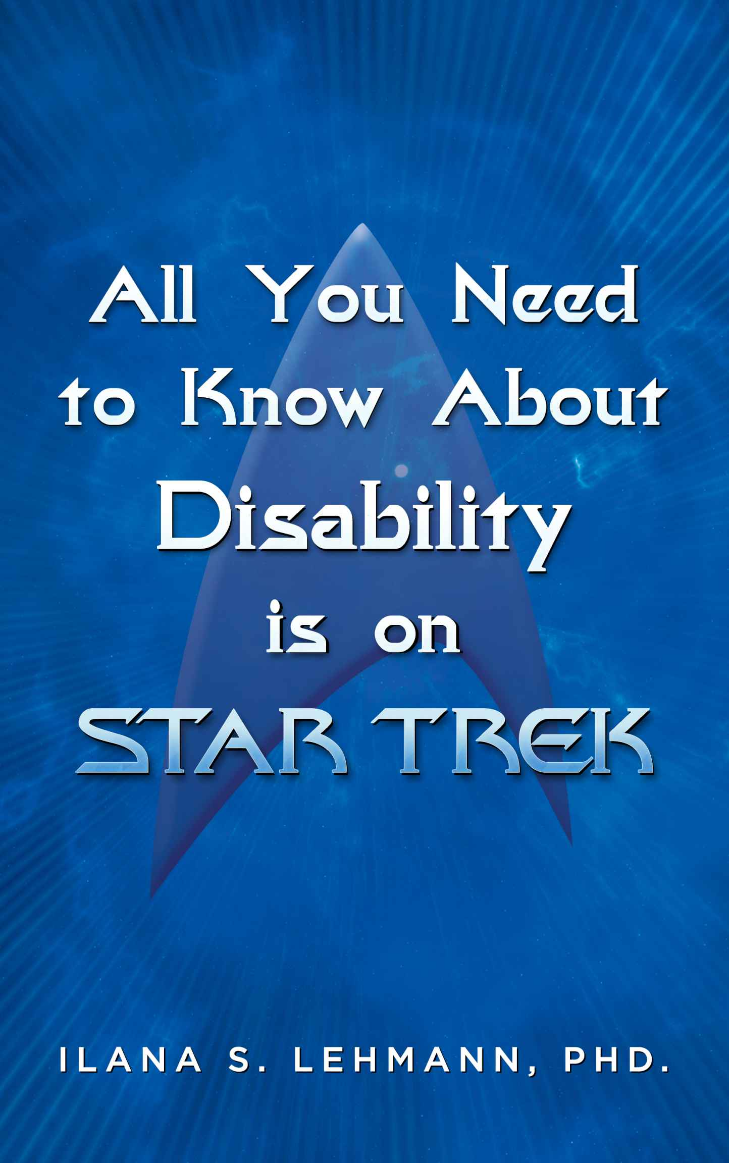 All You Need to Know About Disability is on Star Trek.jpg