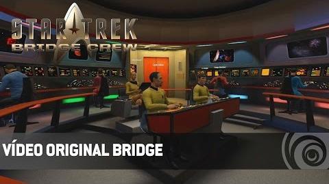Star Trek Bridge Crew VR - Vídeo Original Bridge