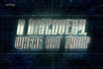 O Discovery, Where Art Thou?