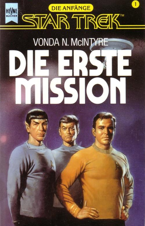 Die erste Mission