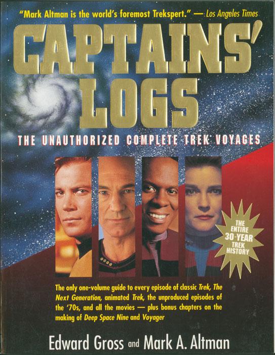 Captains' Logs: The Unauthorized Complete Trek Voyages