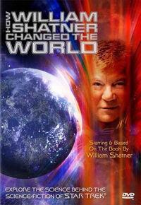 How William Shatner Changed the World DVD cover.jpg