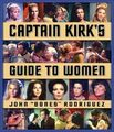 Captain Kirk's Guide to Women cover