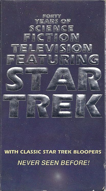 Forty Years of Science Fiction Television Featuring: Star Trek
