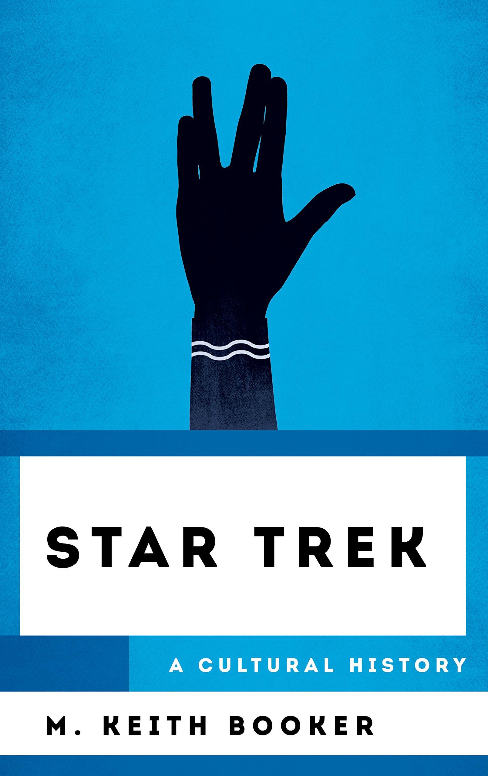 Star Trek: A Cultural History