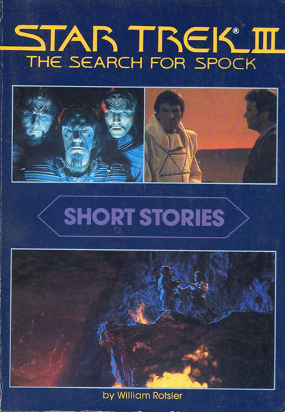 Star Trek III: The Search for Spock - Short Stories