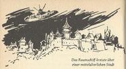 Das Raumschiff kreiste über der mittelalterlichen Stadt