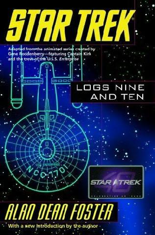 Star Trek Logs Nine and Ten