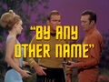 2x21 By Any Other Name title card