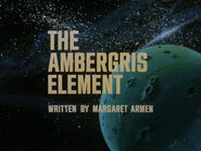 1x13 The Ambergris Element title card