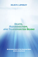 Death, Resurrection, and Transporter Beams
