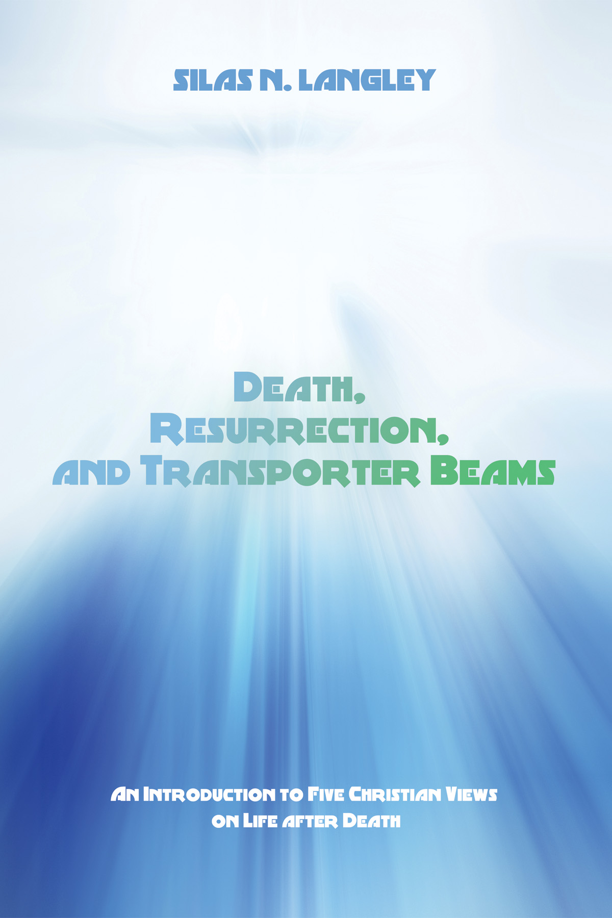 Death, Resurrection, and Transporter Beams.jpg