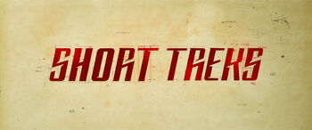 <i>Short Treks</i> title card