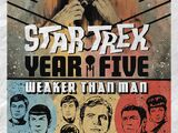 Star Trek: Year Five - Weaker Than Man