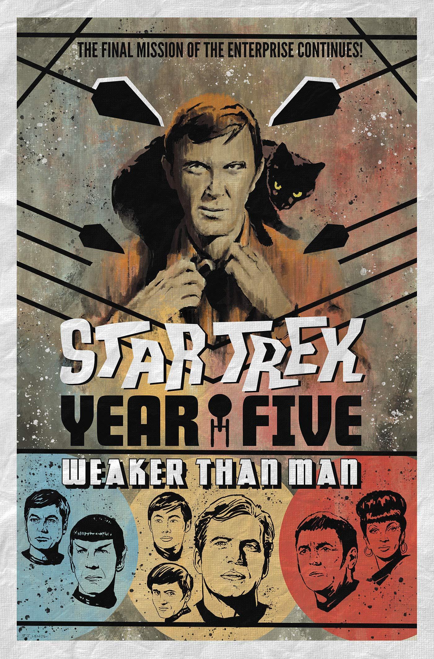 Star Trek: Year Five - Weaker Than Man