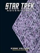 Star Trek Adventures - Iconic Villains