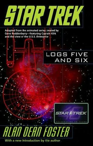 Star Trek Logs Five and Six