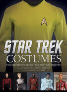 Star Trek Costumes Five Decades of Fashion from the Final Frontier
