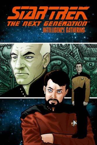 Star Trek: The Next Generation - Intelligence Gathering (omnibus)