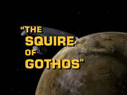1x18 The Squire of Gothos title card