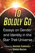 To Boldly Go - Gender and Identity