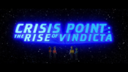 Crisis Point - The Rise of Vindicta title card