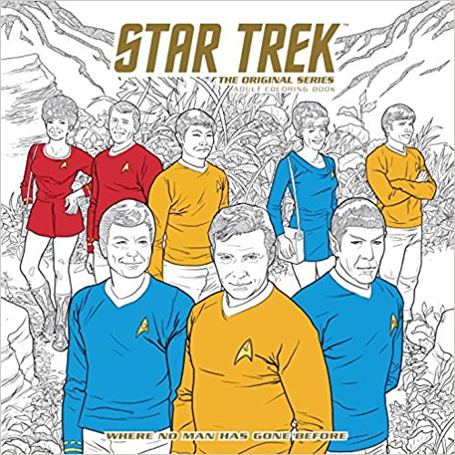 Star Trek The Original Series Adult Coloring Book Where No Man Has Gone Before cover.jpg