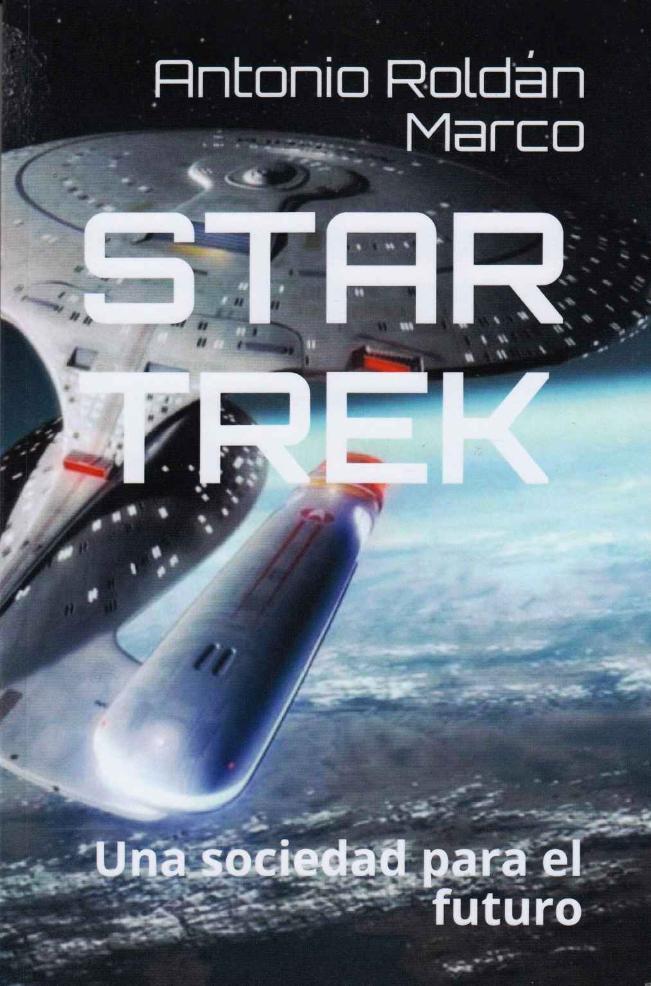Star Trek: Una sociedad para el futuro