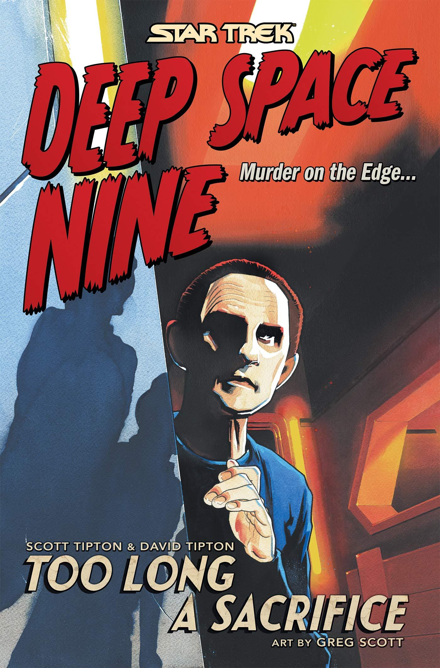 Star Trek: Deep Space Nine - Too Long a Sacrifice (omnibus)