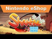 Nintendo eShop - Shantae Half-Genie Hero Nindies@Night PAX Trailer