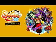 Shantae- Half-Genie Hero - Ultimate Edition- Official Trailer