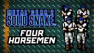 Metal Gear 2 Solid Snake (PS3) - FOUR HORSEMEN Gameplay Playthrough (Part 8)