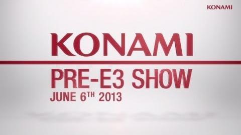 KONAMI Pre-E3 SHOW 2013